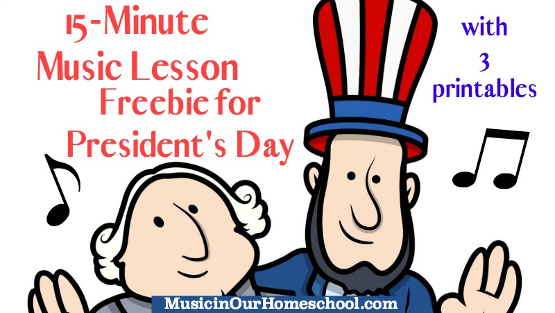 Free 15-Minute Music Lesson for President's Day