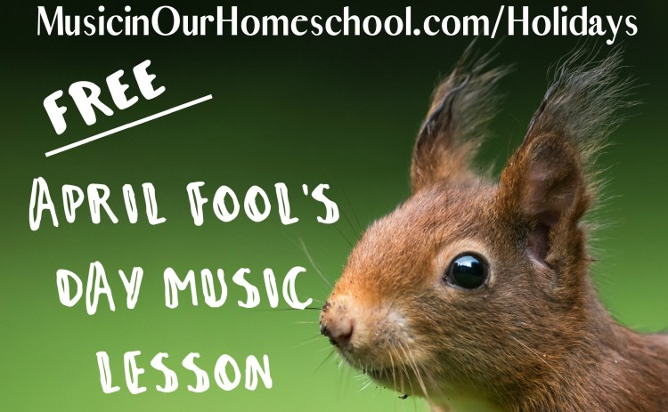 April Fools Day Music Lesson