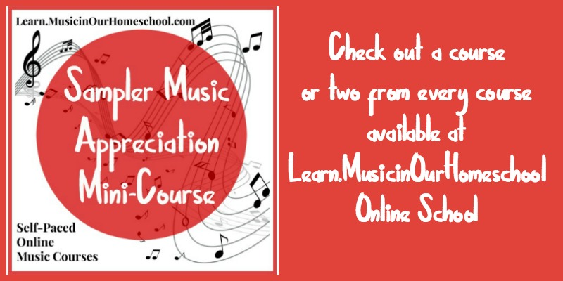 You CAN do Music in Your Homeschool with the Sampler Music Appreciation Mini-Course