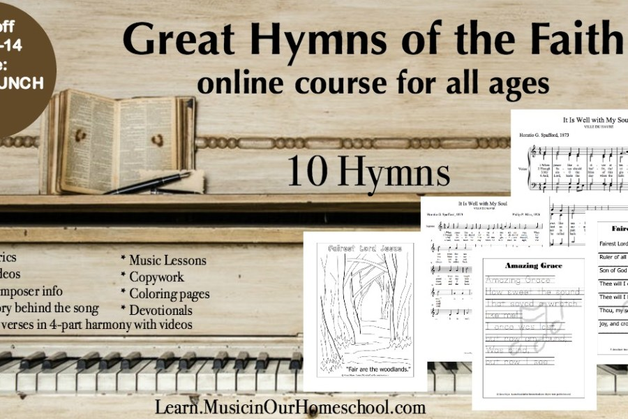 Great Hymns of the Faith online course for all ages from Learn.MusicinOurHomeschool.com