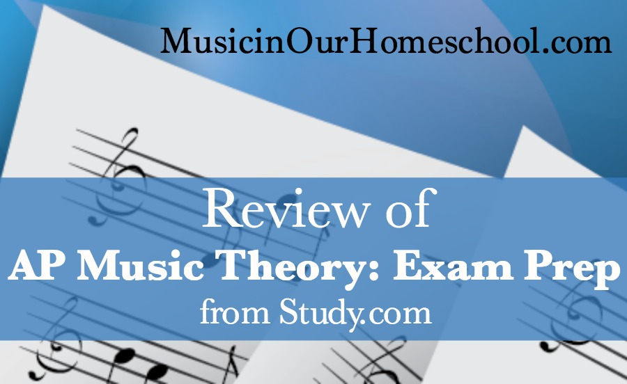 Review of AP Music Theory: Exam Prep from Study.com