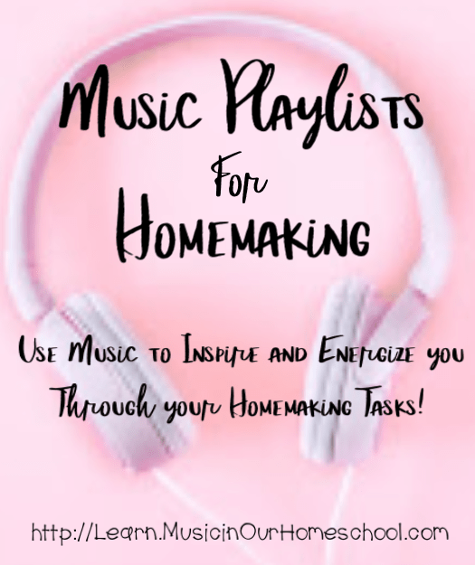 Music Playlists for Homemaking self-paced online course. Use Music to inspire and energize you through your homemaking tasks! #homemaking #home #music