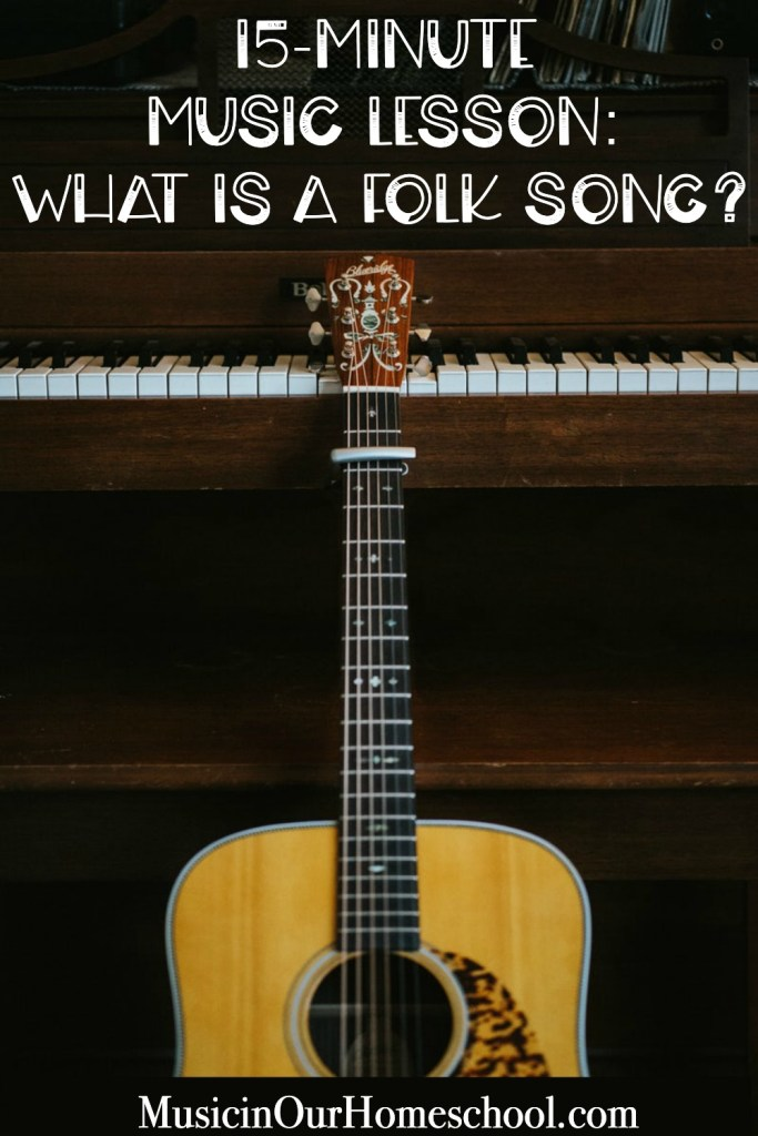 "15-Minute Music Lesson freebie ""What is a Folk Song?"" with a $300 gift card giveaway! #musiclessonsforkids #folksongs #music #homeschoolmusic"