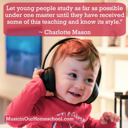 How to Teach Music the Charlotte Mason Way #charlottemason #charlottemasonhomeschool #homeschoolmusic #musicinourhomeschool