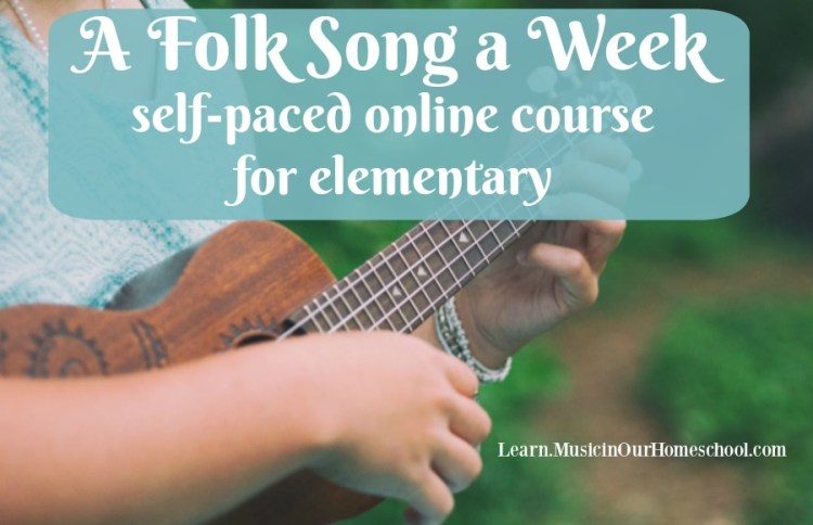 """""""A Folk Song a Week"""" is the newest course from Music in Our Homeschool. Learn 36 songs with your kids. #musiced #folksongs #afolksongaweek #musicinourhomeschool"""