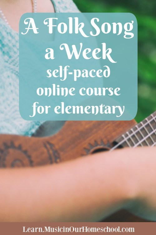 """A Folk Song a Week"" is the newest course from Music in Our Homeschool. Learn 36 songs with your kids. #musiced #folksongs #afolksongaweek #musicinourhomeschool"