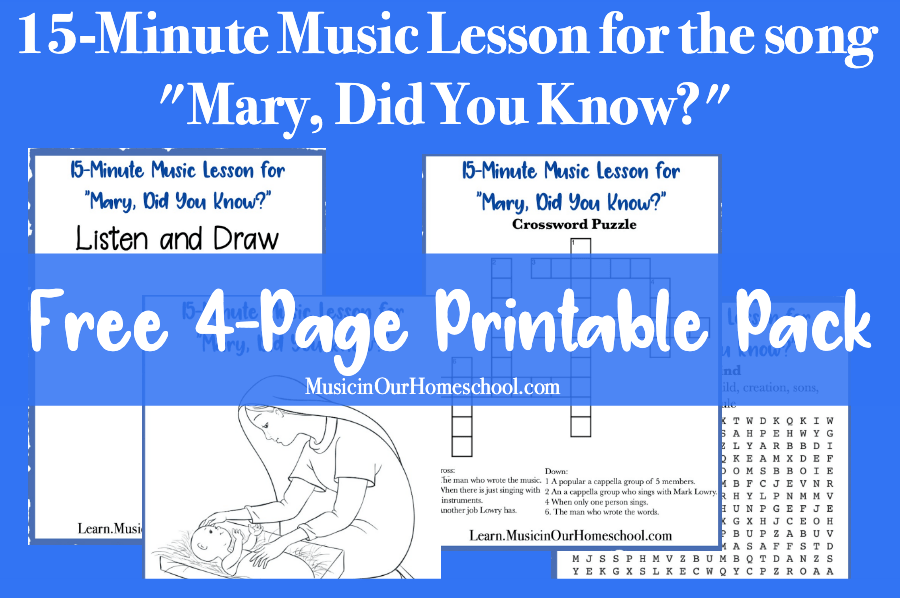 "15-Minute Music Lesson freebie for the song ""Mary, Did You Know?"" with a 4-page printable pack. #musicinourhomeschool #musiclessonsforkids #musicfreebie"