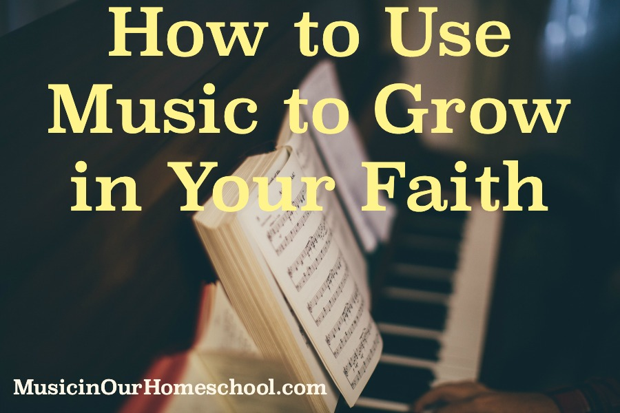 How to Use Music to Grow in Your Faith