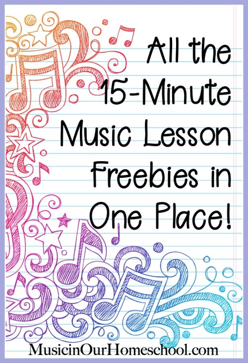All the 15-Minute Music Lesson Freebies in One Place. From Music in Our Homeschool