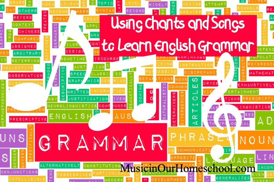 Using Chants and Songs to Learn English Grammar
