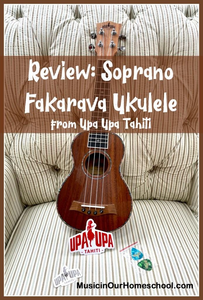 Soprano Fakarava Ukulele from Upa Upa Tahiti