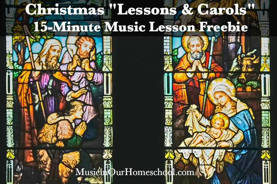 """Christmas """"Lessons & Carols"""" 15-Minute Music Lesson Freebie"""