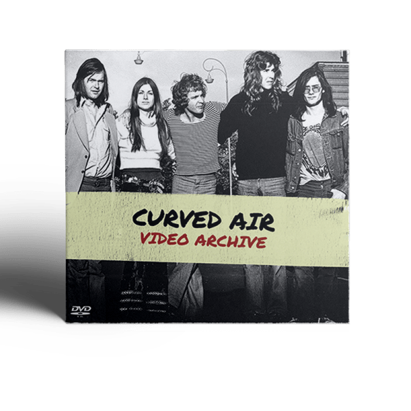 Curved Air - Video Archive