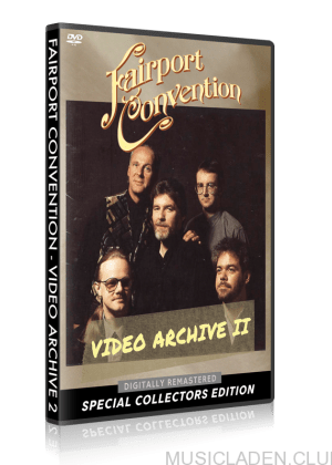 Fairport Convention - Video Archive II