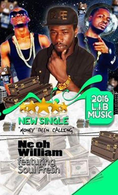 Ne-Oh William Feat. Soul Fresh - Money Been Calling