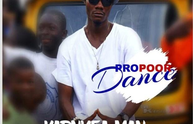 Karnyea Man - Pro Poor Dance