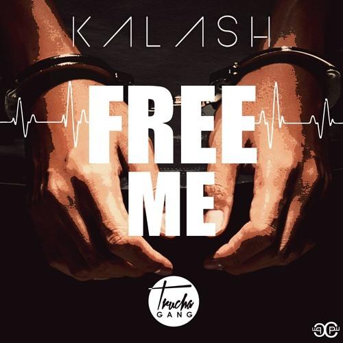 Kalash - Free Me