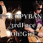 B'z Oh!Girl コピーバンド【3rdFace】20200216@アメリカ村BEYOND