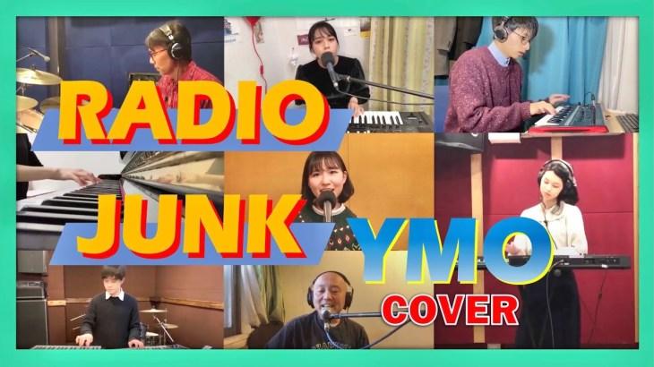 【YMN】RADIO JUNK ラジオジャンク / YMO Cover カバー
