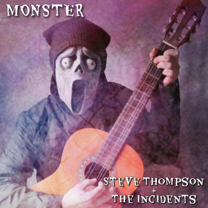 Steve Thompson and the Incidents - Monster Single Review
