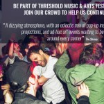 Threshold Launch Crowdfund Campaign For 2017 Festival