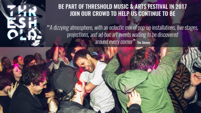Threshold Launch Crowdfund Campaign For 2017 Festival