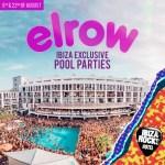 Elrow Exclusive Ibiza Pool Parties – Ibiza Rocks Hotel