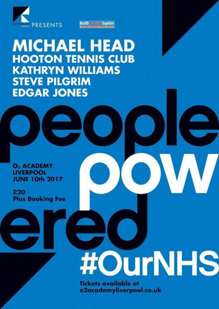 People Powered #OurNHS - O2 Academy Liverpool