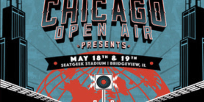 Chicago Open Air Presents: Performance Times Announced For May 18-19