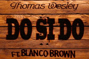 """Diplo feat. Blanco Brown """"Do Si Do"""""""