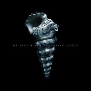 Of Mice & Men - Restoring Force (Album Review)