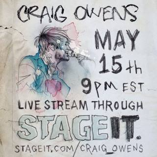 Craig Owens Stageit May 15th 2014 Live stream