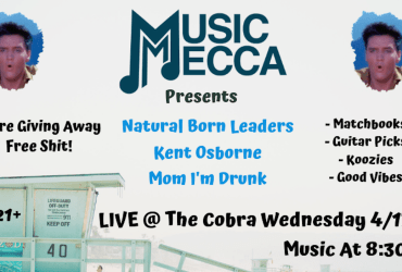 LIVE @ COBRA! Natural Born Leaders, Kent Osborne, & Mom I'm Drunk
