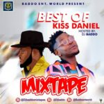 HOT MIX!: DJ Baddo – Best Of Kizz Daniel