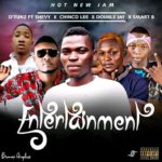 FAST DOWNLOAD:! D'Tunz Ft Shevy X Double Jay X Smart B X Chinko Lee – Entertainment