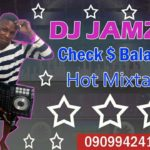 Mixtape: DJ Jamzy – Check And Balance Hot Mixtape