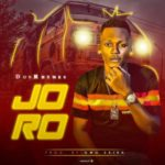[Music] Don Rhymes- Joro (Prod By Omo Ebira)
