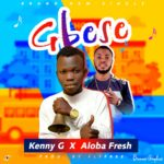 DOWNLOAD MP3: Kenny G Ft Aloba Fresh – Gbese (Prod By Flyfree )