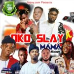 MIXTAPE: Cool Dj Eco – Oko Slay Mama Mixtape