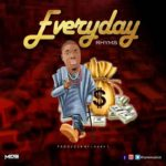 FAST DOWNLOAD:! Rhyms – Everyday (Prod By Lhake1)