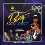 Mixtape: Dj EmmyDee – Official Party Next Door