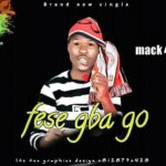 FAST DOWNLOAD:! Mack4 – Fese Gbago