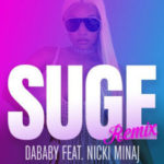 VIDEO : DaBaby Ft. Nicki Minaj – Suge [Remix]