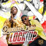 FAST DOWNLOAD: Davolee ft. Zlatan Ibile – Lock Up