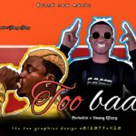 FAST DOWNLOAD:! Portable – Too Bad ft Yung effizy