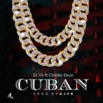 Dj Yk Beats Ft. Chinko Ekun – Cuban