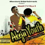 FAST DOWNLOAD:!  Wharspy Jay Akeju Youth ft Fella 2