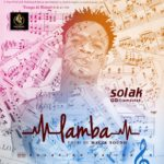 FAST DOWNLOAD: Solak – Lamba