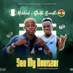 Mohbad – See My Bounzer Ft. Shatta Bundle