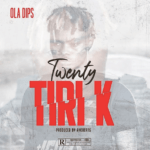 FAST DOWNLOAD:! OlaDips – Twenty TIRI K